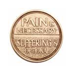 Pain is Necessary Medallion Roll of 25