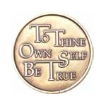 To Thine Own Self Be True Prayer Affirmation Medallion Roll of 25
