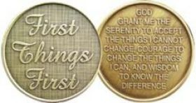 "Bronze ""First Things First"" Sobriety Inspiration Coin"